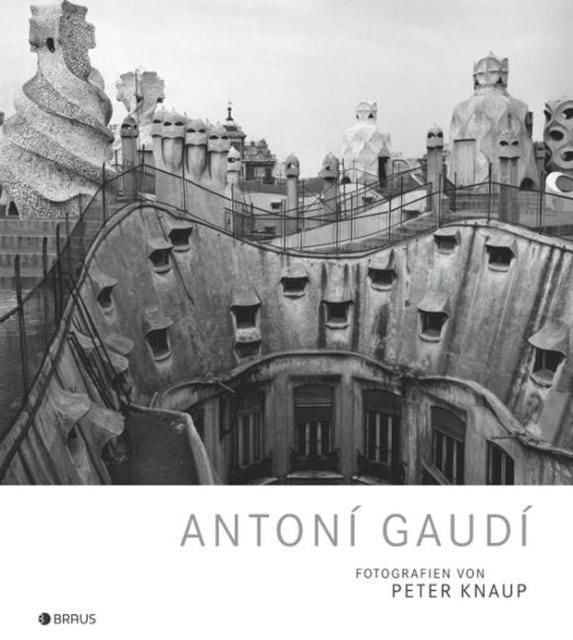 Knaup, Peter/Sauvat, Catherine: Antoni Gaudí