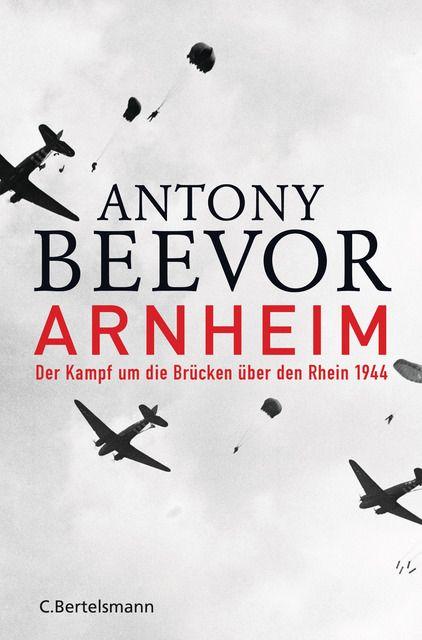 Beevor, Antony: Arnheim