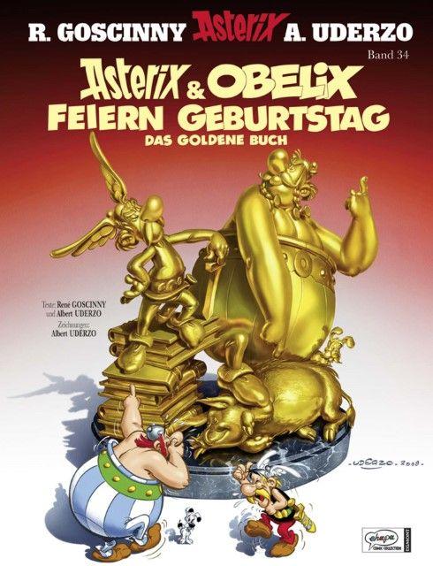 Goscinny, René/Uderzo, Albert: Asterix & Obelix feiern Geburtstag : das goldene Buch