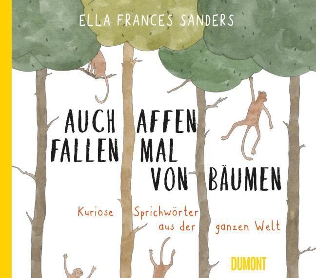 Frances Sanders, Ella: Auch Affen fallen mal von Bäumen