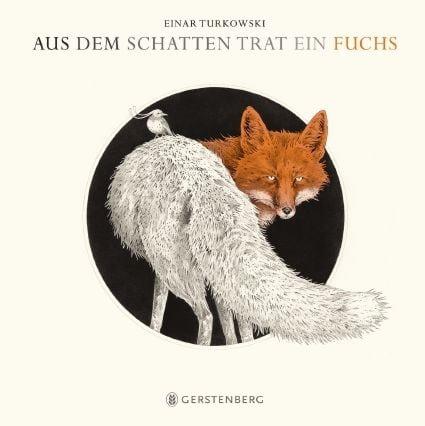 Turkowski, Einar: Aus dem Schatten trat ein Fuchs