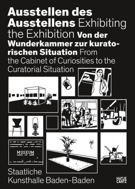 Bismarck, Beatrice von/Heraeus, Stefanie/Holten, Johan: Ausstellen des Ausstellens