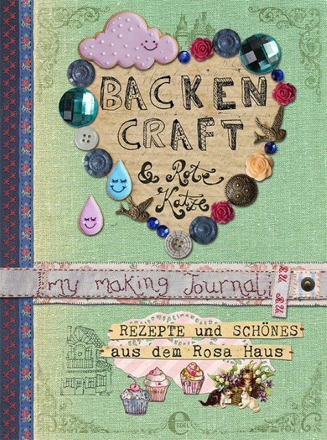 Stolzenberger, Andrea: Backen, Craft & Rote Katze