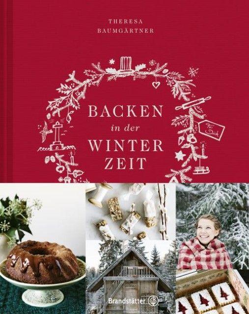 Baumgärtner, Theresa/Jerkovic, Marina: Backen in der Winterzeit