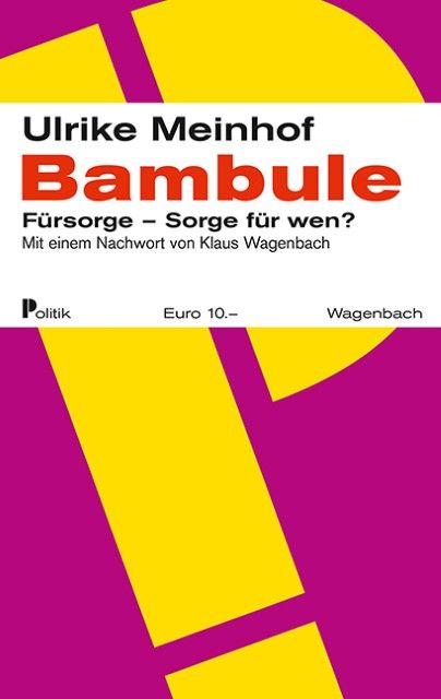 Meinhof, Ulrike Marie: Bambule