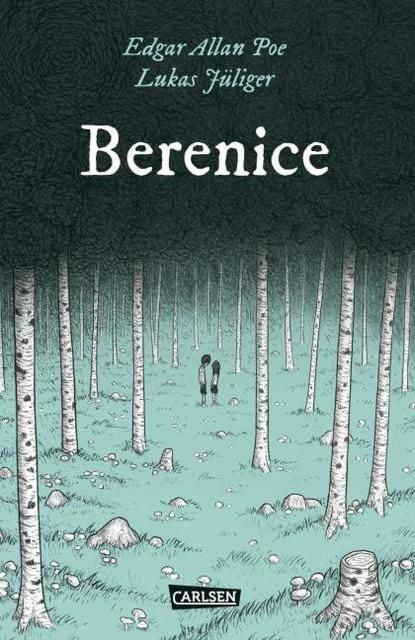 Jüliger, Lukas/Poe, Edgar Allan: Berenice