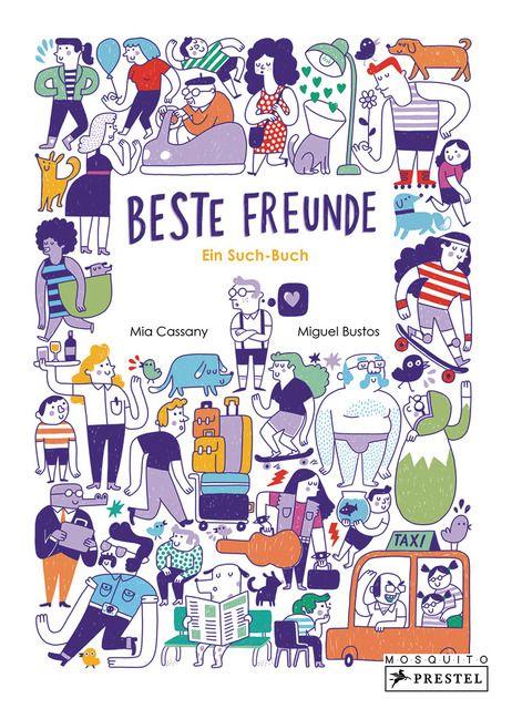 Cassany, Mia/Bustos, Miguel: Beste Freunde