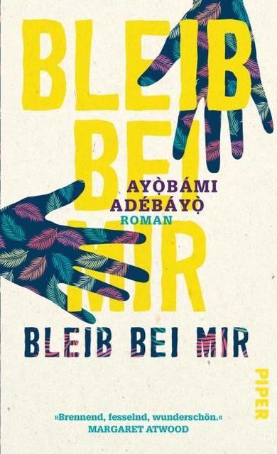 Adebayo, Ayobami: Bleib bei mir