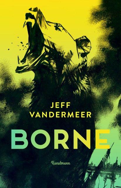 VanderMeer, Jeff: Borne