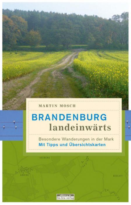 Mosch, Martin: Brandenburg, landeinwärts