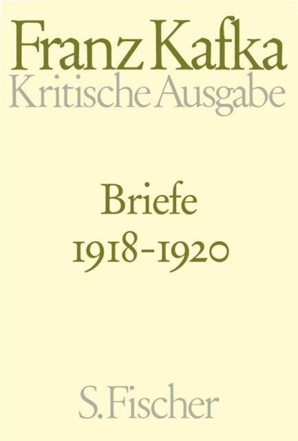Kafka, Franz: Briefe 1918-1920