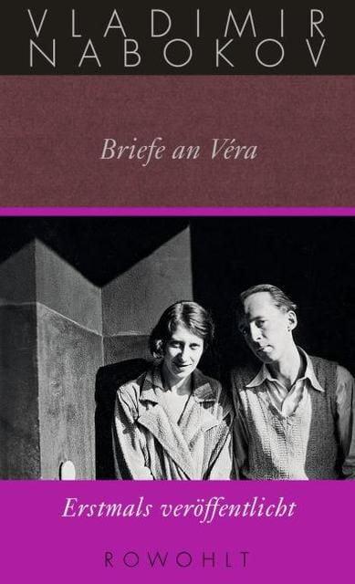Nabokov, Vladimir: Briefe an Véra