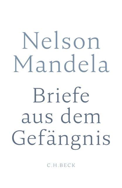 Mandela, Nelson: Briefe aus dem Gefängnis