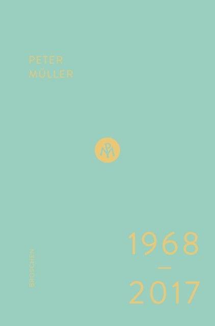 Müller, Peter: Broschen 1968-2017