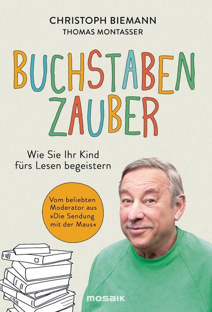 Biemann, Christoph/Montasser, Thomas: Buchstabenzauber
