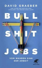 Graeber, David: Bullshit Jobs