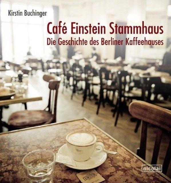 Buchinger, Kirstin: Café Einstein Stammhaus