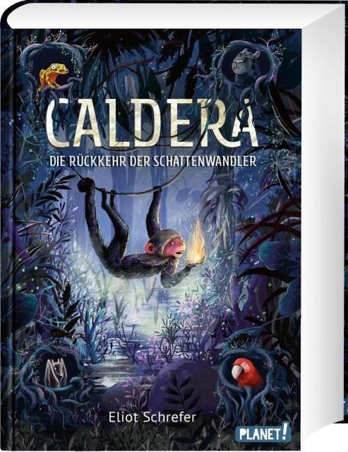 Schrefer, Eliot: Caldera 2: Die Rückkehr der Schattenwandler
