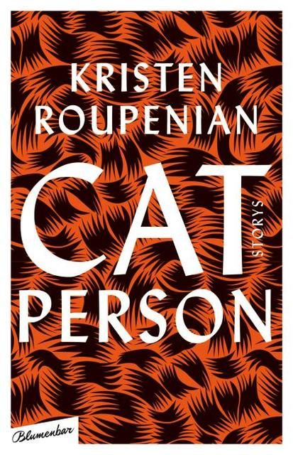 Roupenian, Kristen: Cat Person