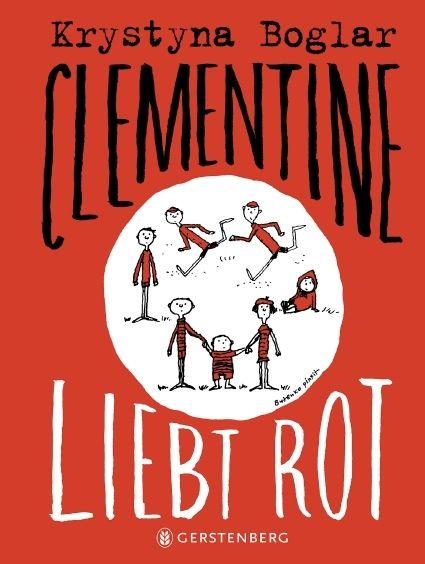 Boglar, Krystina: Clementine liebt Rot