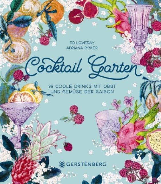 Loveday, Ed: Cocktail Garten