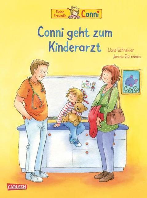 Schneider, Liane: Conni geht zum Kinderarzt (Neuausgabe)