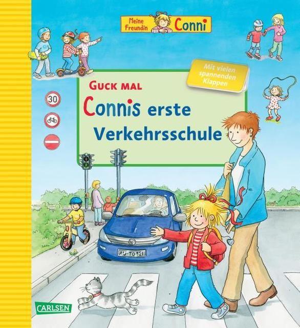 Schneider, Liane: Connis erste Verkehrsschule
