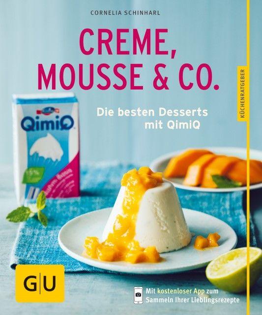 Schinharl, Cornelia: Creme, Mousse & Co.