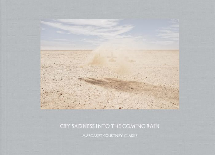 Courtney-Clarke, Margaret: Cry Sadness into the Coming Rain