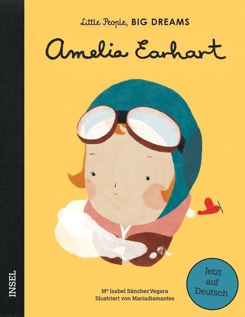 Sánchez Vegara, Isabel: Das abenteuerliche Leben der Amelia Earhart
