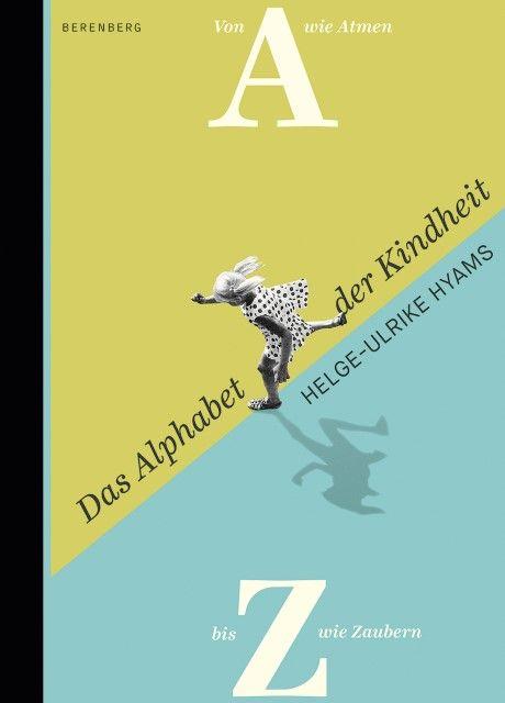 Hyams, Helge-Ulrike: Das Alphabet der Kindheit