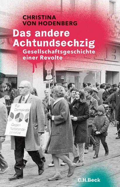 Hodenberg, Christina von: Das andere Achtundsechzig