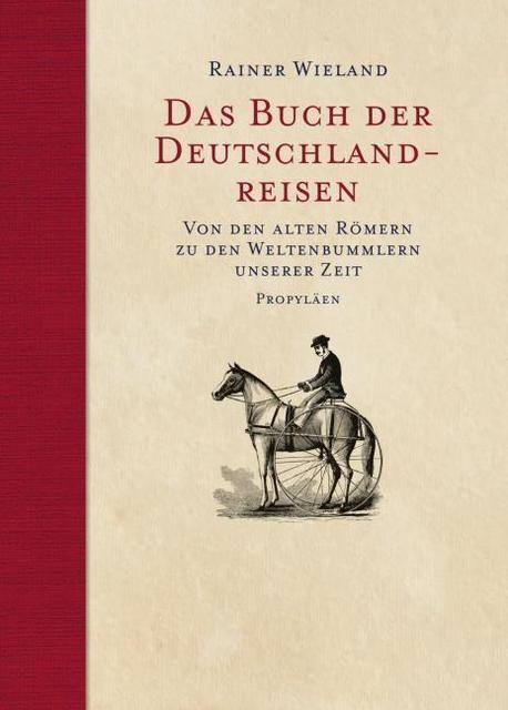 : Das Buch der Deutschlandreisen