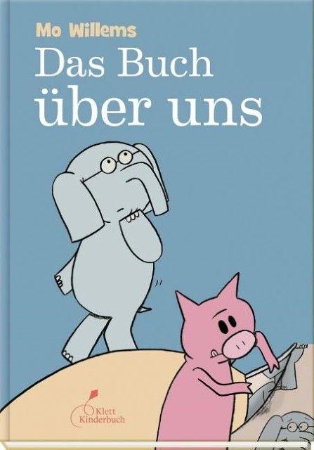 Willems, Mo: Das Buch über uns