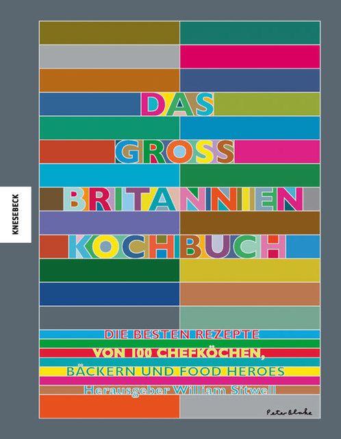 : Das Großbritannien Kochbuch