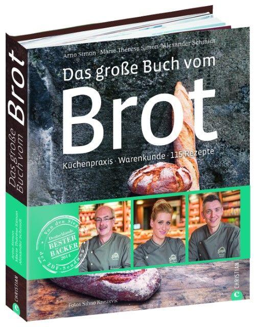 : Das große Buch vom Brot
