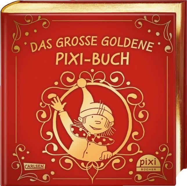: Das große goldene Pixi-Buch