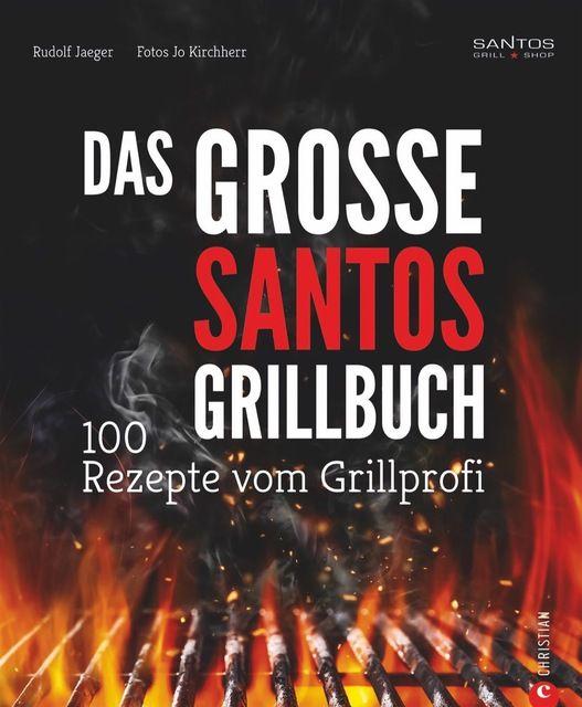 Jaeger, Rudolf: Das große Santos-Grillbuch