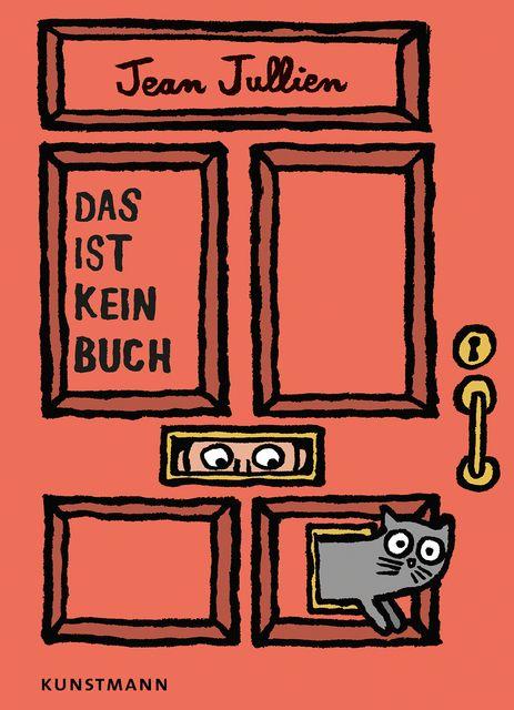 Jullien, Jean: Das ist kein Buch