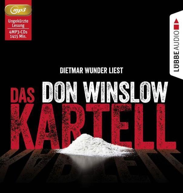 Winslow, Don: Das Kartell