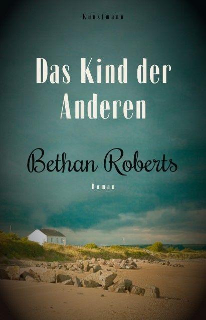 Roberts, Bethan: Das Kind der Anderen