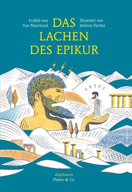 Marchand, Yan: Das Lachen des Epikur