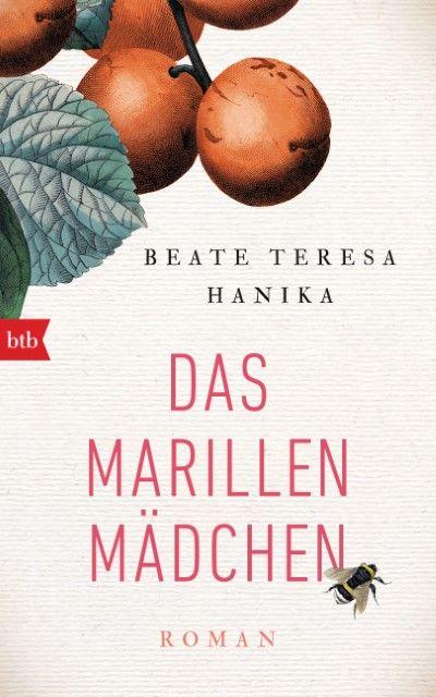 Hanika, Beate Teresa: Das Marillenmädchen