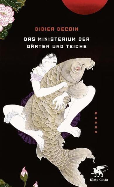 Decoin, Didier: Das Ministerium der Gärten und Teiche