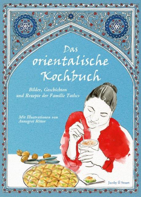Plessow, Ulrike: Das orientalische Kochbuch