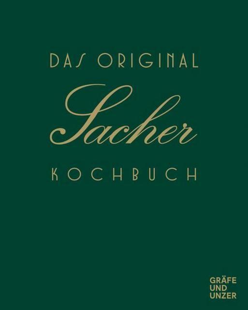 Sacher, Hotel: Das Original Sacher Kochbuch