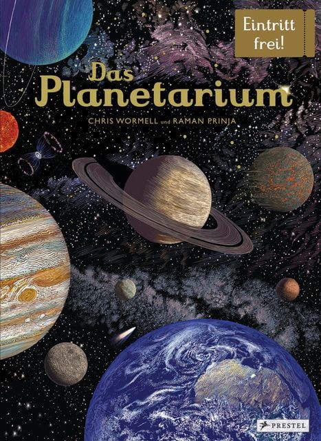 Prinja, Raman K./Wormell, Chris: Das Planetarium