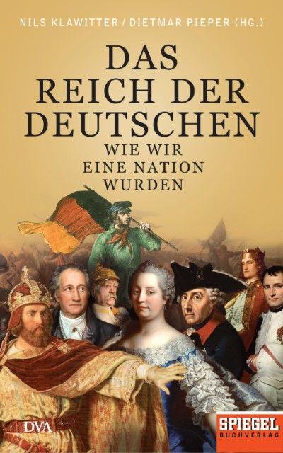 : Das Reich der Deutschen