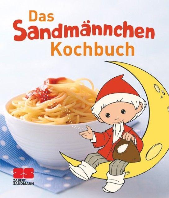 Koch, Michael: Das Sandmännchen-Kochbuch