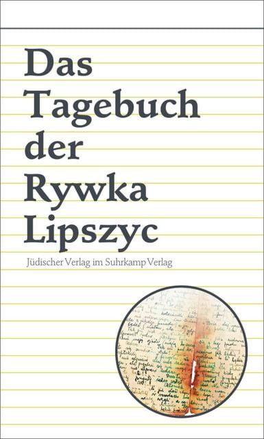 Lipszyc, Rywka: Das Tagebuch der Rywka Lipszyc